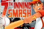 7th Inning Smash Jeu