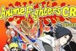 Anime Fighters CR: Sasuke Jeu