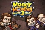Money Movers 3 Jeu